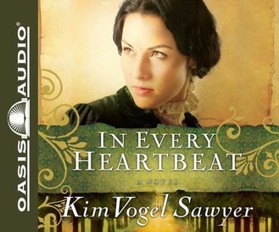 In Every Heartbeat Unabridged Audiobook on CD  -     Narrated By: Grover Gardner     By: Kim Vogel Sawyer