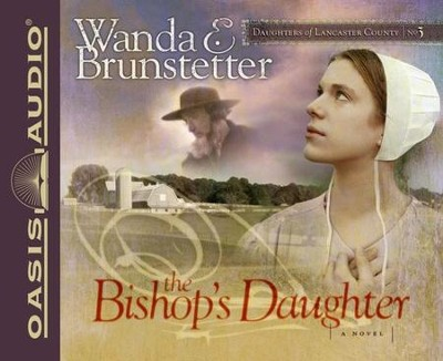 #3: The Bishop's Daughter Unabridged Audiobook on CD  -     Narrated By: Christina Moore     By: Wanda E. Brunstetter