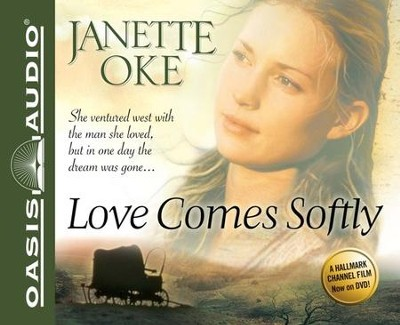 #1: Love Comes Softly Unabridged Audiobook on CD  -     Narrated By: Ruth Ann Phimister     By: Janette Oke