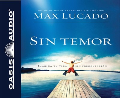 Sin Temor, Audiolibro  (Fearless, Audiobook), CD  -     Narrated By: David Rojas     By: Max Lucado