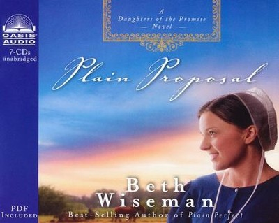 Plain Proposal Unabridged Audio CD  -     Narrated By: Renee Ertl     By: Beth Wiseman
