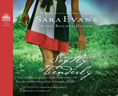Softly and Tenderly Unabridged Audio CD  -     By: Sara Evans, Rachel Hauck, Lisa Seals