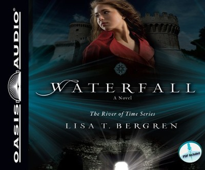 Waterfall: A Novel Unabridged Audio CD  -     Narrated By: Pam Turlow     By: Lisa T. Bergren