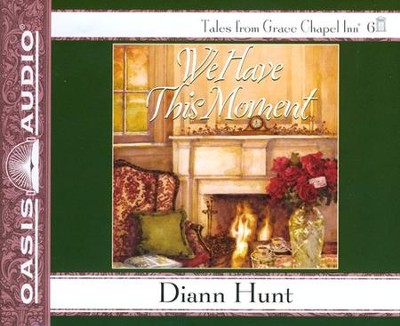 We Have This Moment Unabridged Audio CD  -     Narrated By: Sherri Berger     By: Diann Hunt