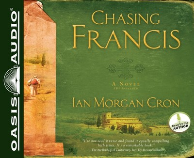 Chasing Francis: A Pilgrim's Tale Unabridged Audio CD  -     By: Ian Morgan Cron