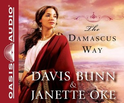 The Damascus Way: Unabridged Audiobook on CD  -     By: Janette Oke, Davis Bunn