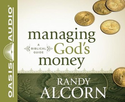Managing God's Money: A Biblical Guide Unabridged Audiobook on CD  -     By: Randy Alcorn