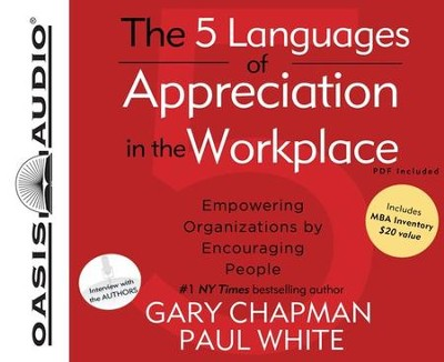 The 5 Languages of Appreciation in the Workplace Unabridged Audiobook on CD  -     By: Gary Chapman, Paul White