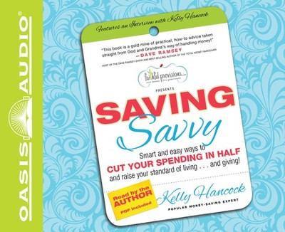 Saving Savvy Unabridged Audiobook on CD  -     By: Kelly Hancock