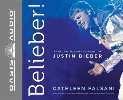 Belieber! Unabridged Audiobook on CD  -     By: Falsani Cathleen