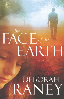 The Face of the Earth   -     By: Deborah Raney