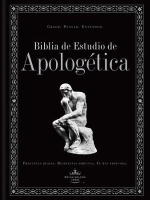 Biblia de Estudio Apologetica RVR 1960, Enc. Dura  (RVR 1960 Apologetics Study Bible, Hardcover)  -