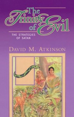 The Trinity of Evil   -     By: David Atkinson