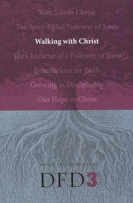 DFD 3 Walking With Christ  -