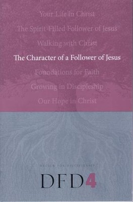DFD 4  The Character of a Follower of Jesus   - Slightly Imperfect  -