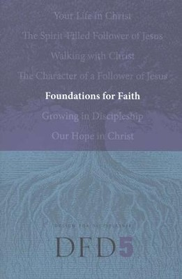 DFD 5 Foundations for Faith  -