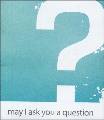 May I Ask You a Question? - Contemporary  Pack of 25   -