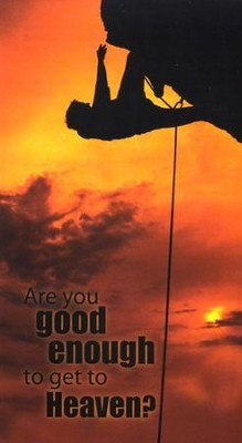 Are You Good Enough to Get to Heaven?  Pack of 25   -