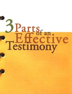 3 Parts of An Effective Testimony  -