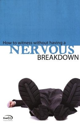 How to Witness Without Having A Nervous Breakdown - WorkBook  -