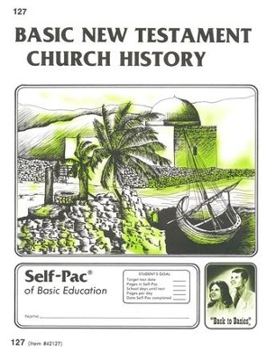 New Testament Church History Self-Pac 127, Grades 9-12   -