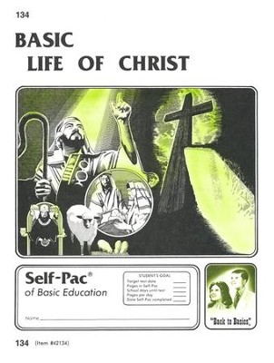 Life Of Christ Self-Pac 134, Grades 9-12   -