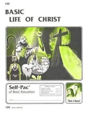 Life Of Christ Self-Pac 135, Grades 9-12   -