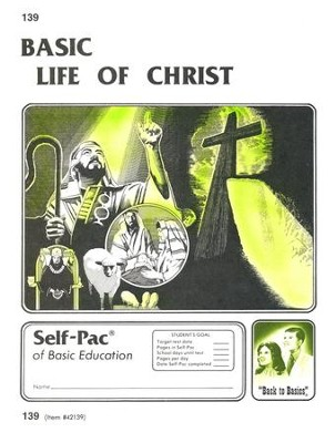 Life Of Christ Self-Pac 139, Grades 9-12   -