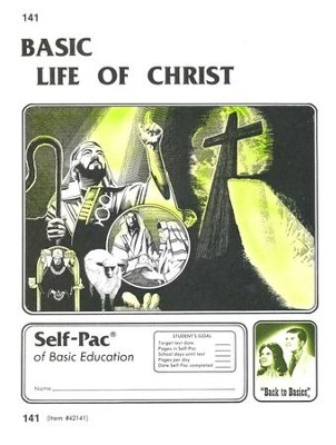 Life Of Christ Self-Pac 141, Grades 9-12   -