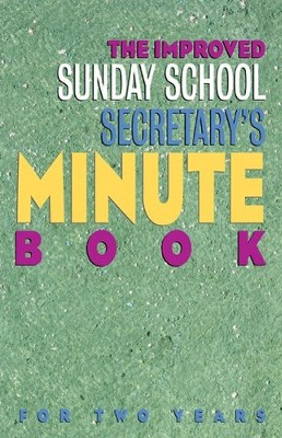 Improved Sunday School Secretary's Minute Book   -