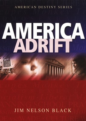 America Adrift  -     By: Jim Black