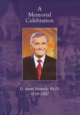A Memorial Celebration: D. James Kennedy, Ph.D., DVD  -