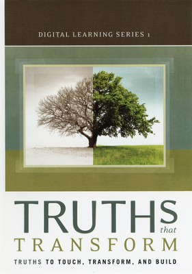 Truths That Transform: Truths to Touch, Transform, and Build--Digital Learning Series 1  -     By: D. James Kennedy