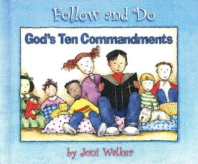Follow and Do: God's Ten Commandments   -     By: Joni Walker