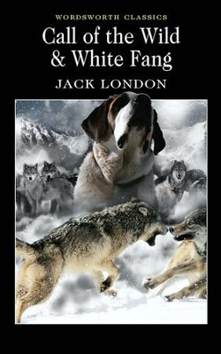 Call of the Wild & White Fang  -     By: Jack London