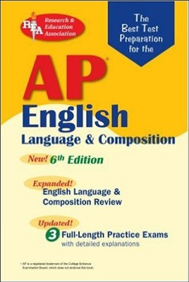 AP English Language & Composition - 6th Edition  -
