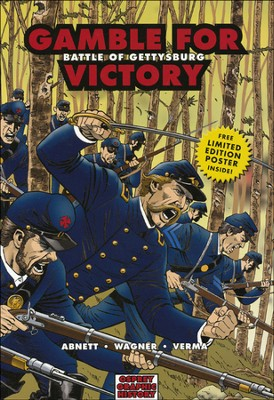 Gamble for Victory: Battle of Gettysburg   -     By: Dan Abnett, Dheeraj Verma