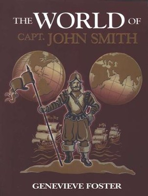 The World of Capt. John Smith   -     By: Genevieve Foster