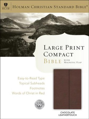 HCSB Large-Print Compact Bible--soft leather-look, chocolate with magnetic closure  -