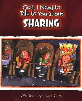God, I Need to Talk to You about Sharing (10 pack)   -     By: Dan Carr