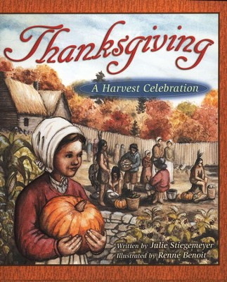 Thanksgiving: A Harvest Celebration, Hardcover  - Slightly Imperfect  -