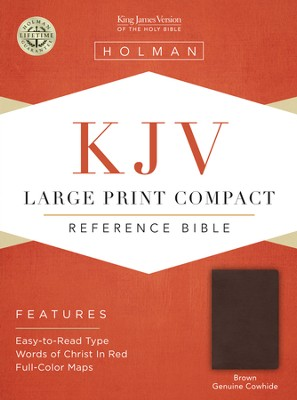 KJV Large Print Compact Reference Bible, Brown Genuine Cowhide  -