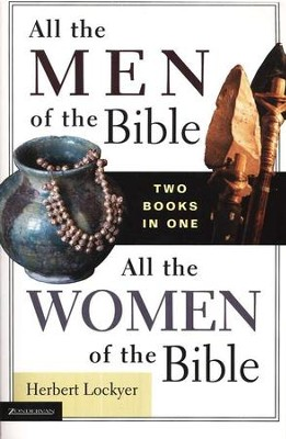 All the Men/Women of the Bible, 2 Volumes in 1   -     By: Herbert Lockyer