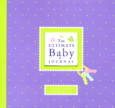 The Ultimate Baby Journal   -     By: Elizabeth Lluch, Alex Lluch