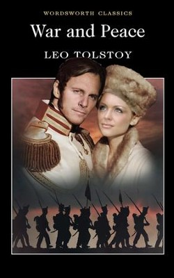 War & Peace  -     By: Leo Tolstoy