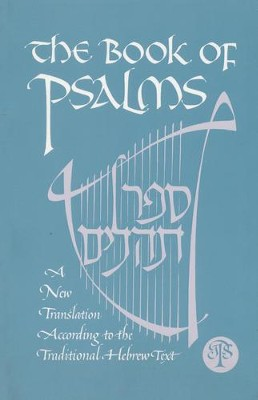 The Book of Psalms: A New Translation   -     By: Joann A. Grote