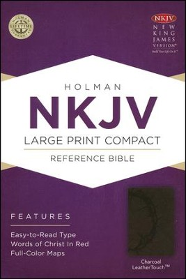 NKJV Large Print Compact Reference Bible, Charcoal LeatherTouch  -
