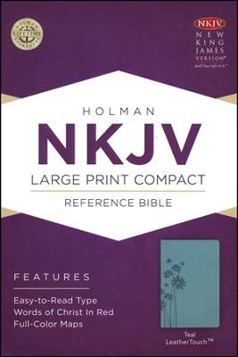 NKJV Large Print Compact Reference Bible, Teal LeatherTouch  -