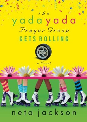 The Yada Yada Prayer Group Gets Rolling - eBook  -     By: Neta Jackson