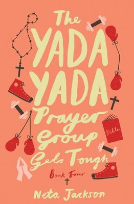 The Yada Yada Prayer Group Gets Tough - eBook  -     By: Neta Jackson